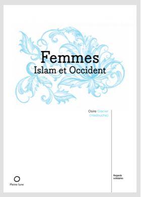 Femmes, Islam et Occident